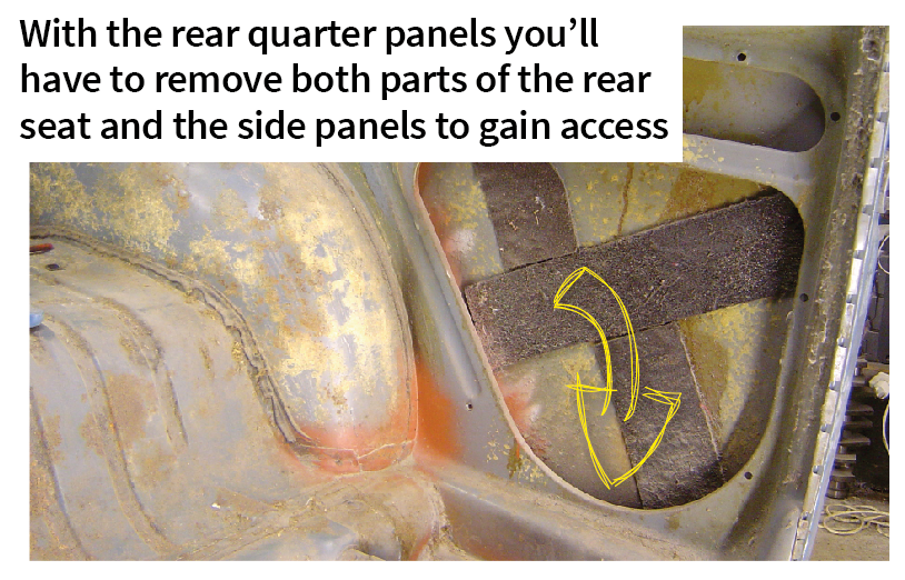 With the rear quarter panels you'll have to remove both parts of the rear seat and the side panels to gain access