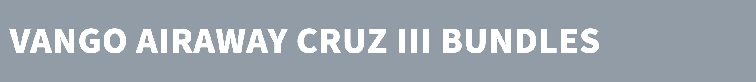 VANGO AIRAWAY CRUZ III BUNDLES